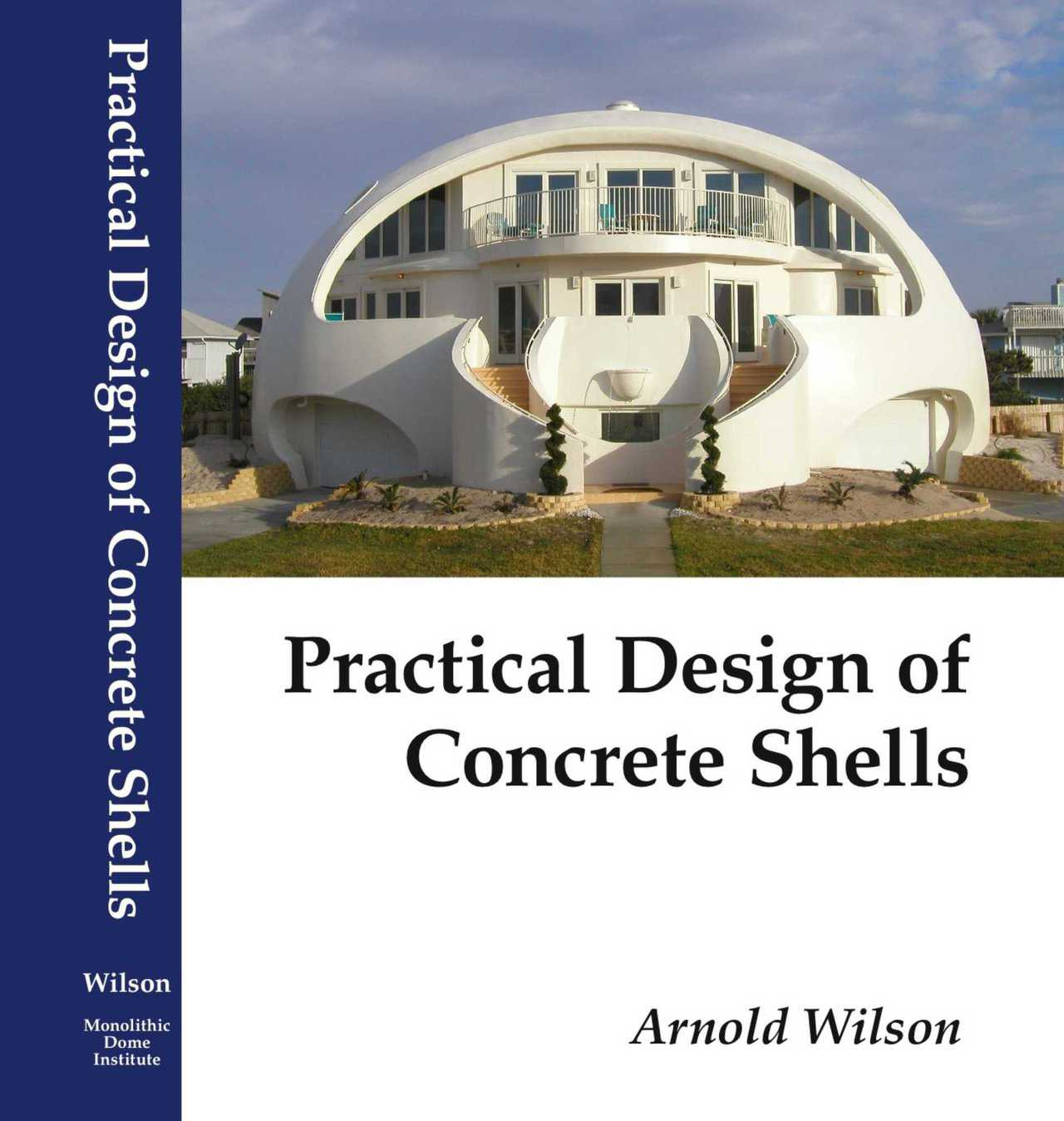 Dr. Wilson's book is a reference text on the construction of concrete thin shell structures, specifically written for engineers, architects, builders and students of those disciplines. On the cover is the fabulous Dome of a Home located in Pensacola, Florida and operated as a luxurious vacation resort.  This dome is a prime example of a thin shell concrete dome that is not only beautiful but has the proven ability to withstand hurricanes.