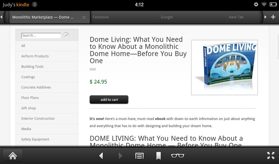 Step 1 – Purchase the book: You can purchase the book on your computer, or you can purchase it directly from Kindle. To purchase from Kindle, open the web browser app, then go to shop.monolithic.com. Once there, you will be able to see the Dome Living eBook. If you have already purchased the book on your computer, skip to Step 4.
